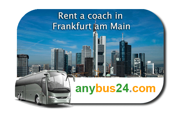 Hire a coach with driver in Frankfurt